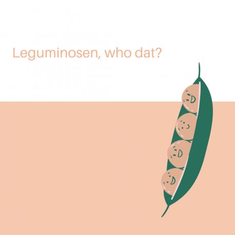 Leguminosen, who dat?